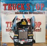Nicht Zu Bremsen! - Truck Stop