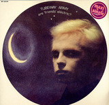 Are 'Friends' Electric? - Tubeway Army