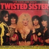 The Kids Are Back - Twisted Sister