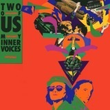 My Inner Voices - Two Of Us
