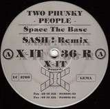 Space The Base (Sash! Remix) - Two Phunky People