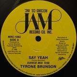Say Yeah - Tyrone Brunson