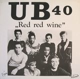 Red Red Wine - UB 40