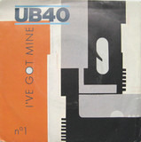 I've Got Mine - Ub40
