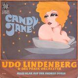 Candy Jane / Alles Klar Auf Der Andrea Doria - Udo Lindenberg & Das Panik Orchester