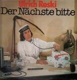 Der Nächste Bitte - Ulrich Roski
