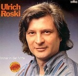 Immer in der Mitte - Ulrich Roski