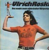 Das Macht Mein Athletischer Körperbau - Ulrich Roski