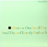 One Small Day / Easterly - Ultravox