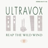 Reap The Wild Wind - Ultravox