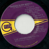 Boogie Bump Boogie / I Saw You When You Met Her - Undisputed Truth
