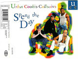 Spend The Day - Urban Cookie Collective