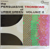 The Persuasive Trombone Of Urbie Green Volume 2 - Urbie Green And His Orchestra