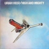 High and Mighty - Uriah Heep