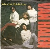 Why Can't This Be Love - Van Halen