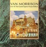Live at the Grand Opera House Belfast - Van Morrison