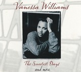The Sweetest Days And More - Vanessa Williams