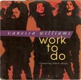Work To Do - Vanessa Williams