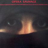 Opera Sauvage - Vangelis