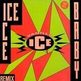 Ice Ice Baby (Remix) - Vanilla Ice