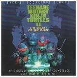 Teenage Mutant Ninja Turtles II: The Secret Of The Ooze (The Original Motion Picture Soundtrack) - Vanilla Ice / Spunkadelic / Fifth Platoon a.o.