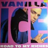 Road To My Riches - Vanilla Ice