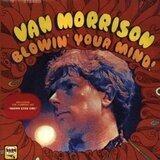 Blowin' Your Mind - Van Morrison