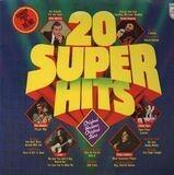 20 Super Hits - Julio Iglesias, Status Quo, Rod Stewart a.o.]