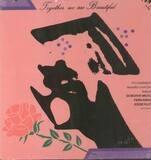 Together We are Beautiful - Dorothy Moore / Fern Kinney / Eddie Floyd a.o.