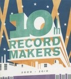 10th Record Makers 2000-2010 - Sebastien Tellier,Acid Washed,Kavinsky, u.a