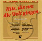25 Jahre Hansa - Nr.9 - Hits Die Um Die Welt Gingen - International - Boney M. / Modern Talking / Giorgio Moroder a.o.