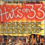 Hits on 33 - 50 Non-Stop Disco Dancing Hits - Various