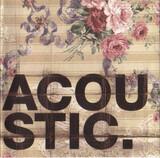 Acoustic. - Coldplay, Dido, Moloko, a.o.