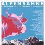 Alpensahne - 20 Bayerische & Österreichische Gipfelstürmer - Peter Cornelius, Rainhard Fendrich, Spider Murphy Gang...