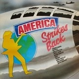 'America Strikes Back'  The Sounds Album Volume 5 - Motels, Riot a.o.