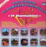 Das Grosse Blasmusikvergnügen - 24 Blasmusikhits - Various Artists