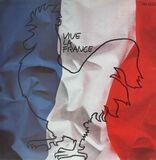 Vive La France - Gilbert Becaud, Juliette Greco, Jacques Brel...