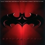Batman and Robin - The Smashing Pumpkins, R. Kelly, R.E.M a.o.