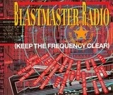 Blastmaster Radio (Keep The Frequency Clear) - S'Express,Coldcut,The Beat Pirate,Simon Harris, u.a