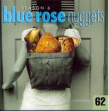 Blue Rose Nuggets 62 - David Olney, Willie Nile, a.o.