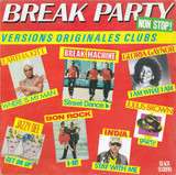 Break Party Non Stop! - Eartha Kitt / Break Machine / Gloria Gaynor a.o.
