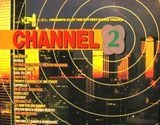Channel 2 - DMC Germany Pres. 20 Of The Hottest Dance Tracks - 808  State, Deskee, Baby Ford a.o.