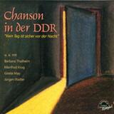 Chanson In Der DDR - Kein Tag Ist Sicher Vor Der Nacht - Barbara Thalheim / Lissy Tempelhof a.o.