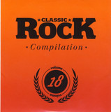 Classic Rock Compilation Volume 18 - Krokus / Audrey Horne / Free Fall a.o.