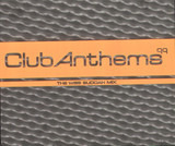 Club Anthems 99 - The Wise Buddah Mix - Moloko / Masters At Work / Eclipse / Basement Jaxx a. o.