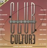 Club Culture Volume 1 - Seal, Splash, Brand Nubian a.o.