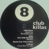 Club Killas 8 - Faith Evans, Nelly feat. Kelly Rowland a.o.