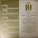 Command Records Volume 10 - Enoch Light And His Orchestra, Tony Mottola, a.o.