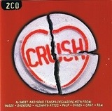 Crush - Suede,Babybird,Alisha's Attic,Dodgy,Paul Weller, u.a
