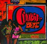 Cumbia Beat Vol. 1 (Experimental Guitar-Driven Tropical Sounds From Perú 1966/1976) - Silvestre Montez Y Sus Guantanameros / Los Orientales De Paramonga / Los Destellos a.o.